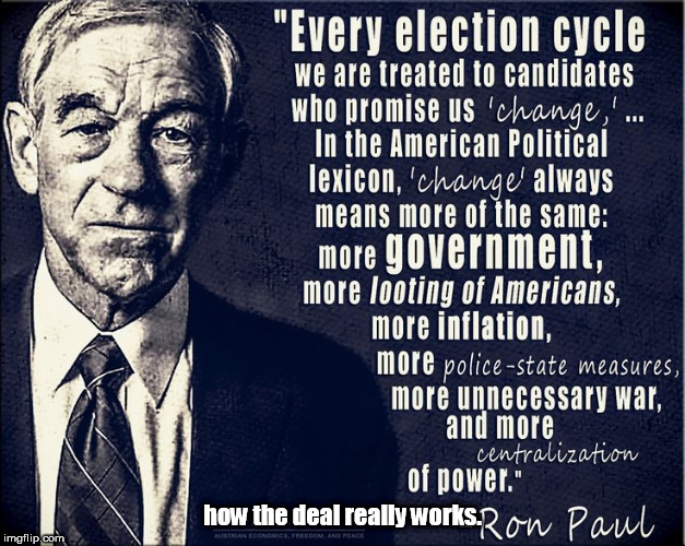 how the deal really works. | image tagged in ron paul cycles | made w/ Imgflip meme maker