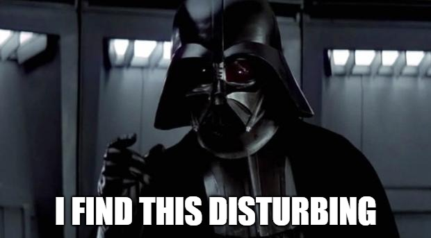 I find your lack of X disturbing | I FIND THIS DISTURBING | image tagged in i find your lack of x disturbing | made w/ Imgflip meme maker