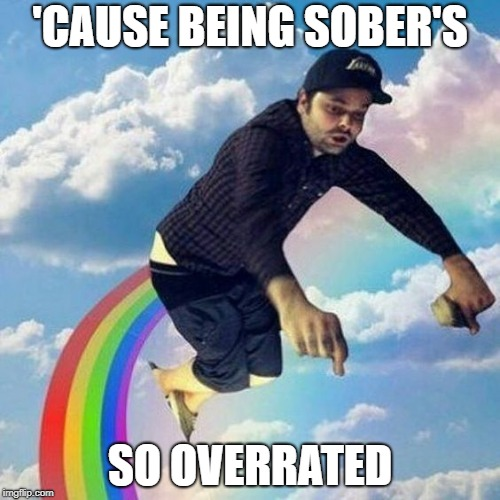 Dead Bite | 'CAUSE BEING SOBER'S SO OVERRATED | image tagged in hollywood undead,music,alcohol,charlie scene,undead army,overrated | made w/ Imgflip meme maker