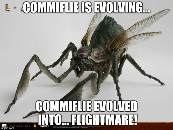 COMMIFLIE IS EVOLVING... COMMIFLIE EVOLVED INTO... FLIGHTMARE! | made w/ Imgflip meme maker