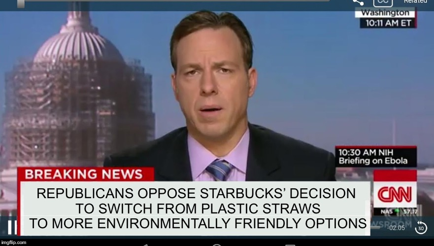 cnn breaking news template | REPUBLICANS OPPOSE STARBUCKS' DECISION TO SWITCH FROM PLASTIC STRAWS TO MORE ENVIRONMENTALLY FRIENDLY OPTIONS | image tagged in cnn breaking news template,memes,funny,cnn fake news,liberal logic,political meme | made w/ Imgflip meme maker