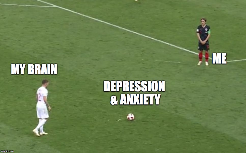 Croatia-fence | ME MY BRAIN DEPRESSION & ANXIETY | image tagged in soccer,funny,depression,brain,croatia,england | made w/ Imgflip meme maker