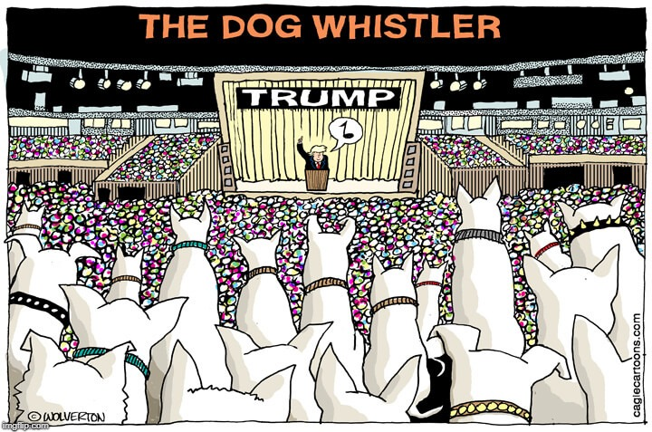 Dog-in-Chief | image tagged in trump,white nationalism,nazis,racism,violence | made w/ Imgflip meme maker