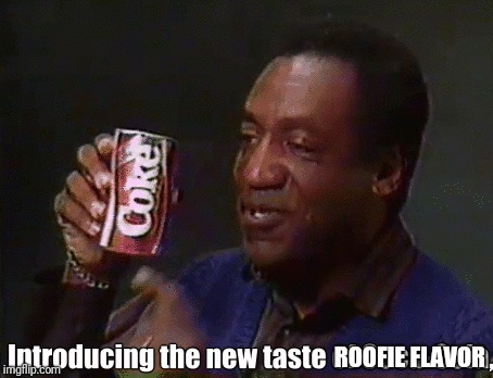 ROOFIE FLAVOR | made w/ Imgflip meme maker
