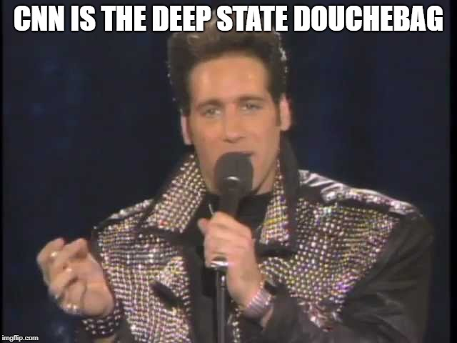 And everybody f#%*#^%ing jnows it ow | CNN IS THE DEEP STATE DOUCHEBAG | image tagged in andrew dice clay,ow,trumped at trump town,putting ritz on ur vavulva oh | made w/ Imgflip meme maker