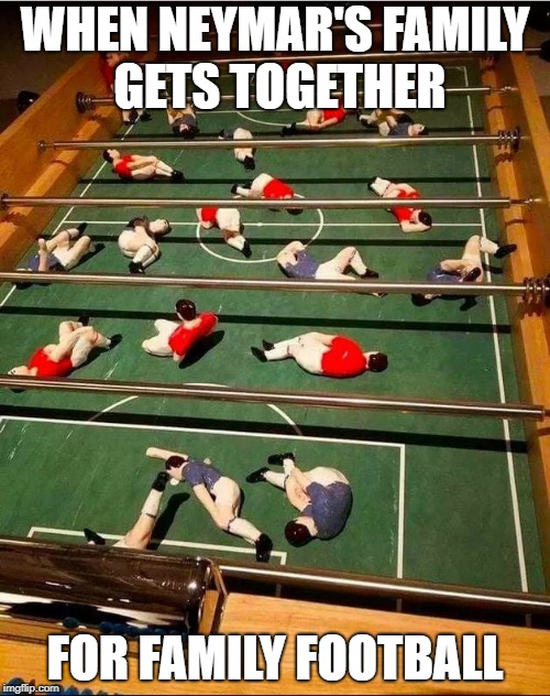 That must be a brutal sport | WHEN NEYMAR'S FAMILY GETS TOGETHER FOR FAMILY FOOTBALL | image tagged in neymar,football,soccer,funny,funny memes | made w/ Imgflip meme maker
