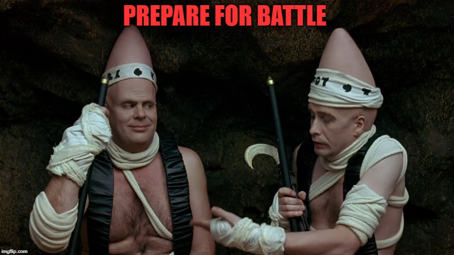 PREPARE FOR BATTLE | made w/ Imgflip meme maker