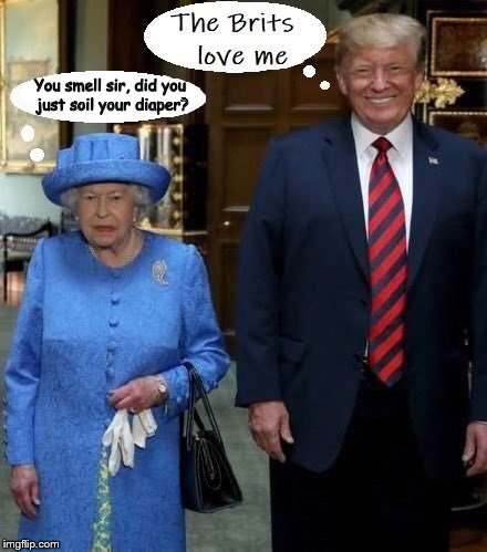 trump Meets The Queen Of England And Poops His Pants! | You smell sir, did you just soil your diaper? | image tagged in dotard trump,trump depends,diaper boy trump,queen elizabeth,england,united kingdom | made w/ Imgflip meme maker