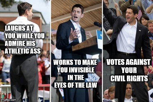 Paul Ryans Jockbutt | LAUGHS AT YOU WHILE YOU ADMIRE HIS ATHLETIC ASS WORKS TO MAKE YOU INVISIBLE IN THE EYES OF THE LAW VOTES AGAINST YOUR CIVIL RIGHTS | image tagged in paul ryans big republican jock butt,homophobic,paul ryan ass,paul ryan jock ass,paul ryan,paul ryan butt | made w/ Imgflip meme maker