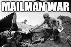 MAILMAN WAR | made w/ Imgflip meme maker