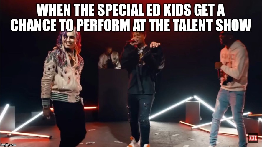 WHEN THE SPECIAL ED KIDS GET A CHANCE TO PERFORM AT THE TALENT SHOW | image tagged in special | made w/ Imgflip meme maker