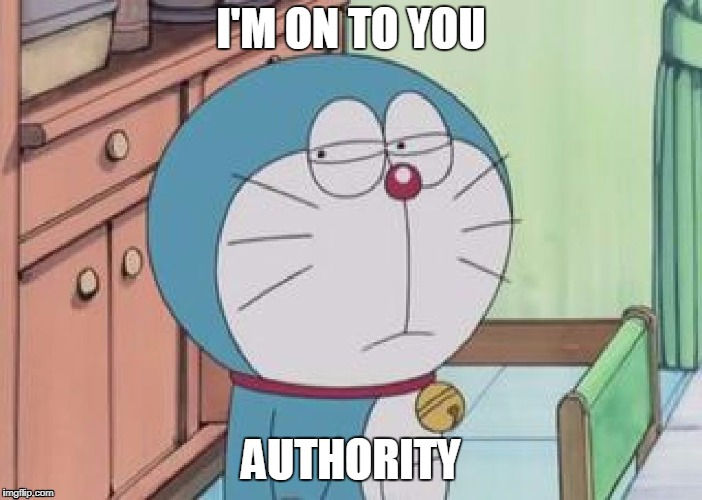 I'm on to you | I'M ON TO YOU AUTHORITY | image tagged in i'm on to you,japanese cartoon,authority,cartoon,paranoid,ice | made w/ Imgflip meme maker