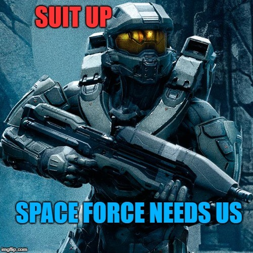 image tagged in space,force,donald,trump,halo | made w/ Imgflip meme maker