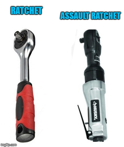 ratchet | RATCHET ASSAULT RATCHET | image tagged in wrench,ratchet,assault | made w/ Imgflip meme maker