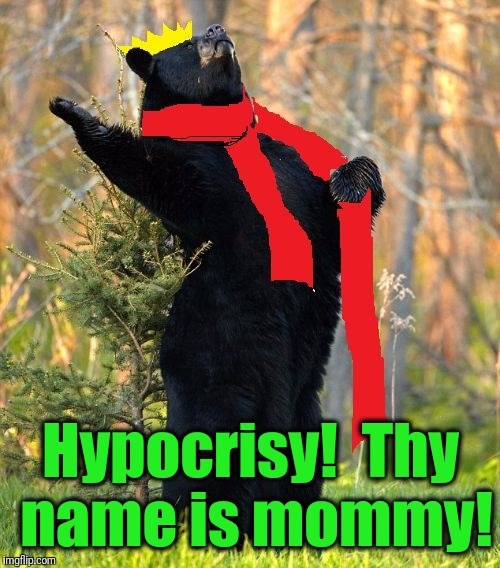 drama queen | Hypocrisy!  Thy name is mommy! | image tagged in drama queen | made w/ Imgflip meme maker