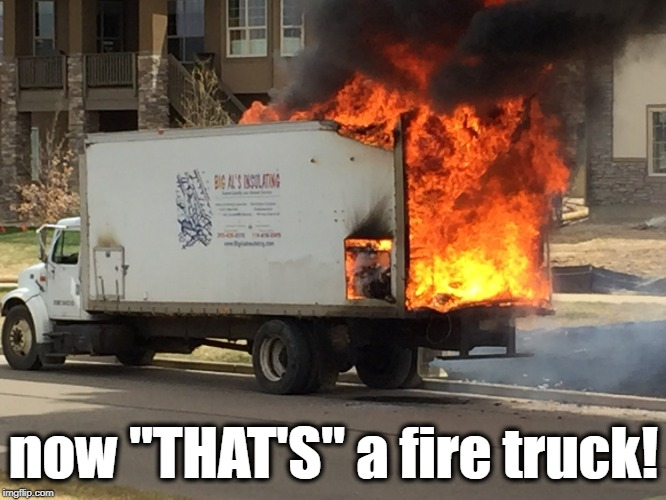 "now ""THAT'S"" a fire truck! 