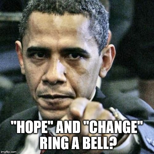 "Pissed Off Obama Meme | ""HOPE"" AND ""CHANGE"" RING A BELL? 