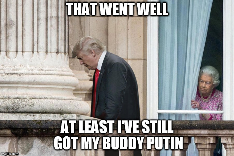 She Loves Me, She Love's Me Not... | THAT WENT WELL AT LEAST I'VE STILL GOT MY BUDDY PUTIN | image tagged in relationships,politics lol,funny | made w/ Imgflip meme maker
