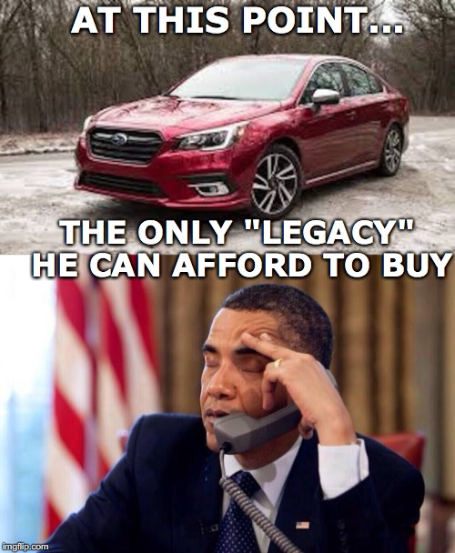 "AT THIS POINT... THE ONLY ""LEGACY"" HE CAN AFFORD TO BUY 