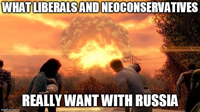 Credit To President Trump...For Choosing Peace Over Politics | WHAT LIBERALS AND NEOCONSERVATIVES REALLY WANT WITH RUSSIA | image tagged in memes,trump,putin,russia,politics,nuclear war | made w/ Imgflip meme maker