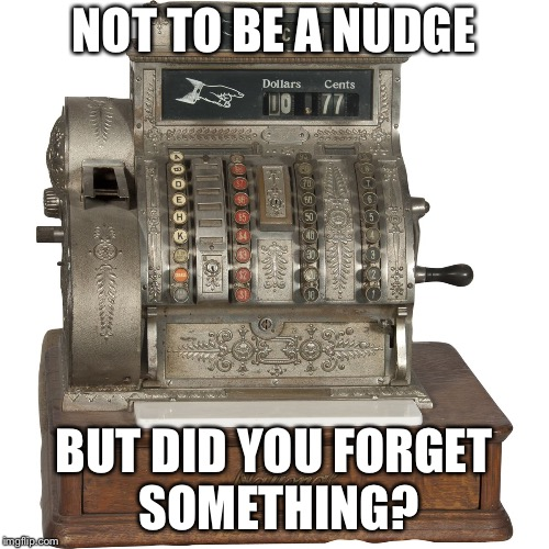 NOT TO BE A NUDGE BUT DID YOU FORGET SOMETHING? | image tagged in michael | made w/ Imgflip meme maker