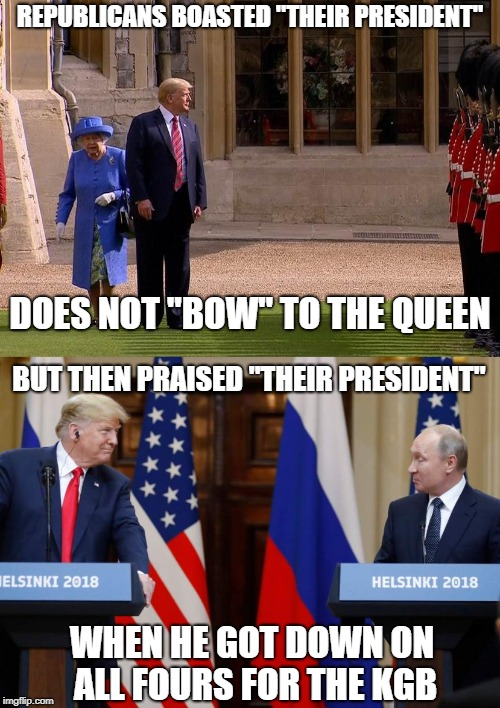 "Cold War Surrender | REPUBLICANS BOASTED ""THEIR PRESIDENT"" WHEN HE GOT DOWN ON ALL FOURS FOR THE KGB DOES NOT ""BOW"" TO THE QUEEN BUT THEN PRAISED ""THEIR PRESIDEN 