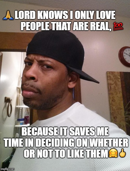 image tagged in real talk | made w/ Imgflip meme maker