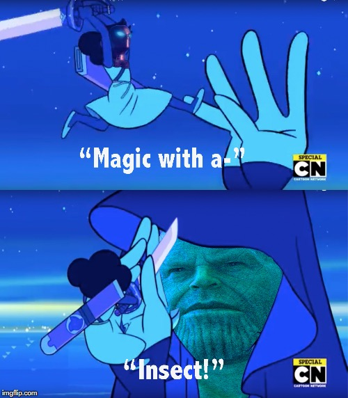 A fusion of two fandoms | image tagged in steven universe funny,infinity war funny,thanos meme,infinity war,steven universe reunited | made w/ Imgflip meme maker