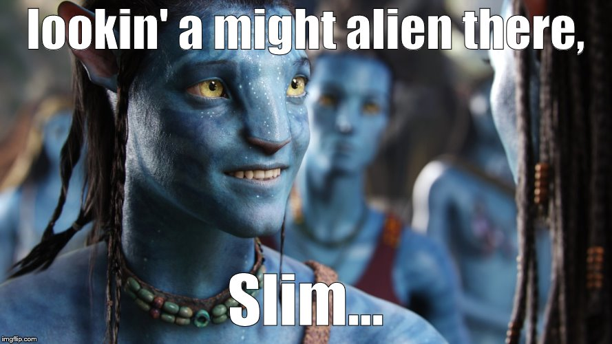 Jake smiling | lookin' a might alien there, Slim... | image tagged in jake smiling | made w/ Imgflip meme maker