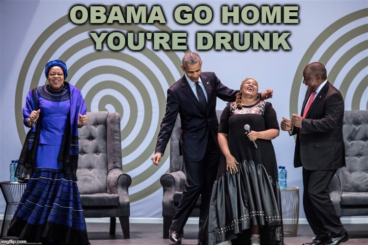 OBAMA GO HOME YOU'RE DRUNK | image tagged in obama | made w/ Imgflip meme maker