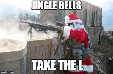 Santa Claus Plays Fortnite | JINGLE BELLS TAKE THE L | image tagged in memes,hohoho | made w/ Imgflip meme maker