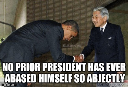 NO PRIOR PRESIDENT HAS EVER ABASED HIMSELF SO ABJECTLY | image tagged in obama media_narrative | made w/ Imgflip meme maker