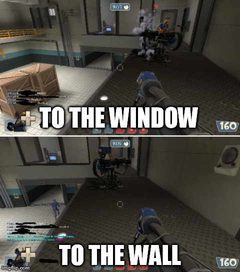 TO THE WINDOW TO THE WALL | made w/ Imgflip meme maker