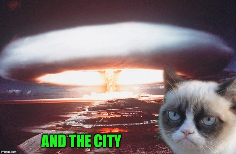 AND THE CITY | made w/ Imgflip meme maker