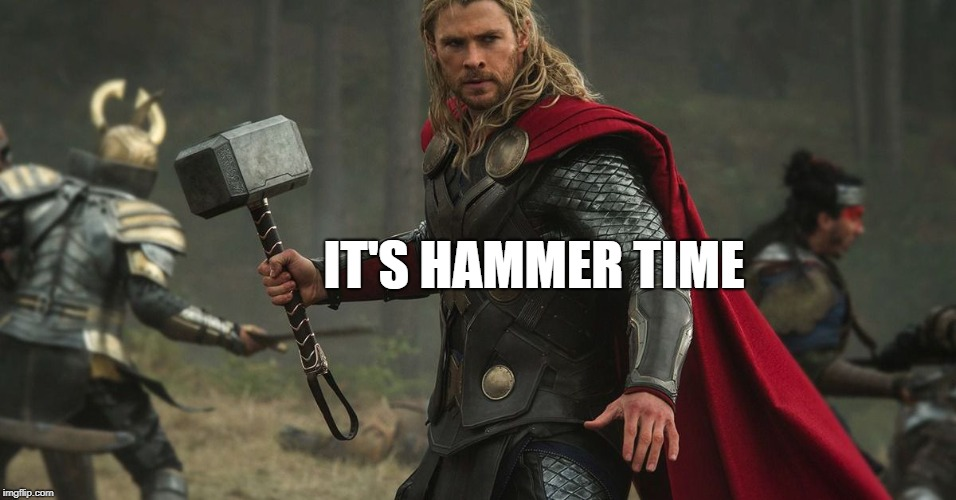 IT'S HAMMER TIME | made w/ Imgflip meme maker