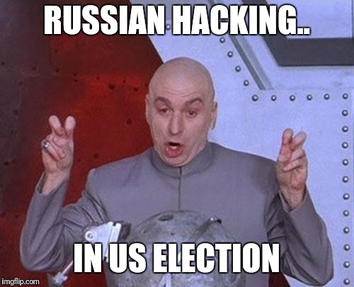 Dr Evil Laser Meme | RUSSIAN HACKING.. IN US ELECTION | image tagged in memes,dr evil laser | made w/ Imgflip meme maker