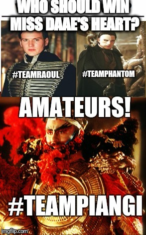 Who should win Miss Daae's heart? | image tagged in phantom of the opera,gerard butler,memes,who would win | made w/ Imgflip meme maker
