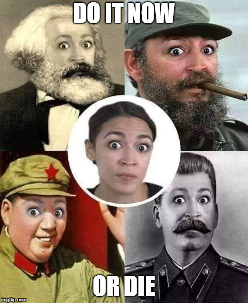 crazy eyes | DO IT NOW OR DIE | image tagged in commies | made w/ Imgflip meme maker