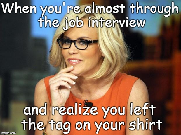 Jenny MCCarthy Antivax | When you're almost through the job interview and realize you left the tag on your shirt | image tagged in jenny mccarthy antivax | made w/ Imgflip meme maker
