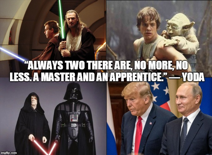 "Master and Apprentice | ""ALWAYS TWO THERE ARE, NO MORE, NO LESS. A MASTER AND AN APPRENTICE."" — YODA 