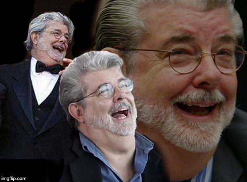 Laughing George Lucas | image tagged in laughing george lucas | made w/ Imgflip meme maker
