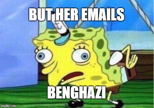 Mocking Spongebob Meme | BUT HER EMAILS BENGHAZI | image tagged in memes,mocking spongebob | made w/ Imgflip meme maker