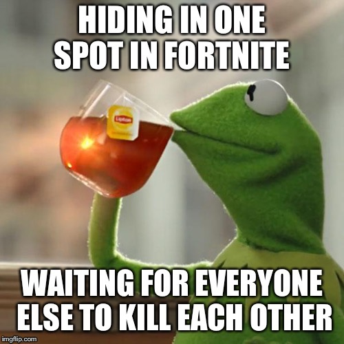 Battle Royale  | image tagged in kermit the frog | made w/ Imgflip meme maker