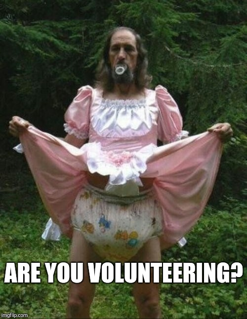 ARE YOU VOLUNTEERING? | made w/ Imgflip meme maker