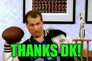 THANKS DK! | made w/ Imgflip meme maker