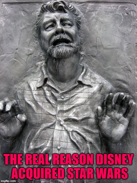 THE REAL REASON DISNEY ACQUIRED STAR WARS | made w/ Imgflip meme maker