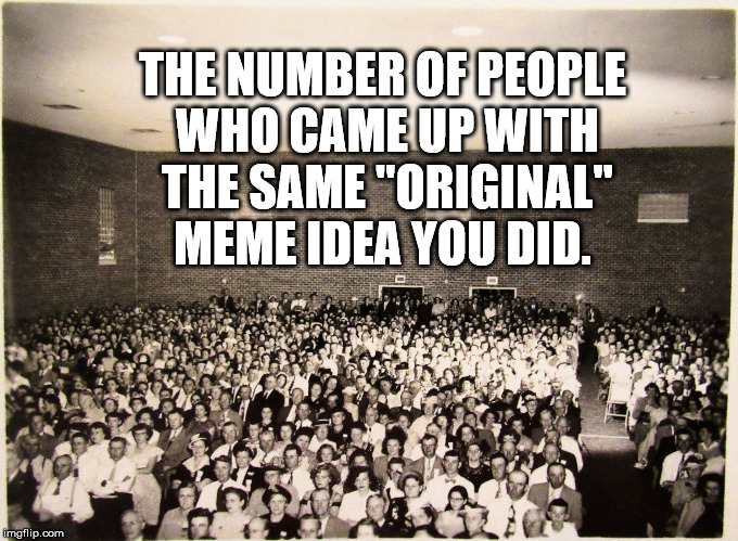 "We're all ""original"" 