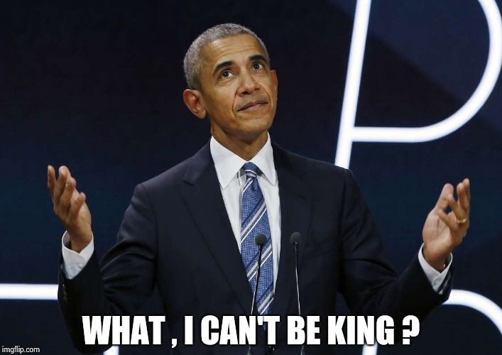 WHAT , I CAN'T BE KING ? | image tagged in what,me worry | made w/ Imgflip meme maker
