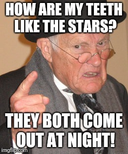 "It's not ""back in my day"" if I'm still here 