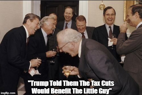 """Trump Told Them Tax Cuts Would Benefit The Little Guy"" 